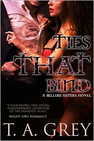 T. A. Grey - Ties That Bind: The Bellum Sisters 3 (paranormal erotic romance)