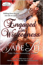 Jade Lee - Engaged in Wickedness (A Bridal Favors Novella)
