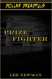 Lee Newman - Prize Fighter