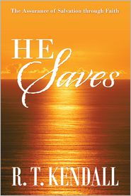 R. T. Kendall - He Saves