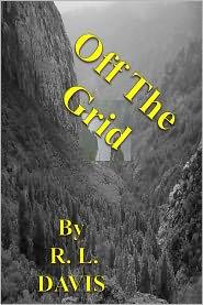 Ron. L. Davis - Off The Grid