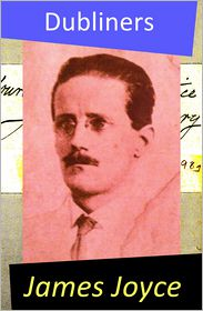 James Joyce - Dubliners (All 15 Short Stories)