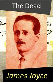 James Joyce - The Dead (A Novella)