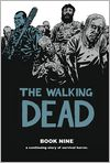 Book Cover Image. Title: The Walking Dead, Book Nine, Author: by Charlie Adlard