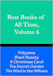 Chris Christopher - Best Books of All Time, Volume 6: A Christmas Carol by Charles Dickens, Black Beauty by Anna Sewell, Pollyanna by Eleanor H. Por