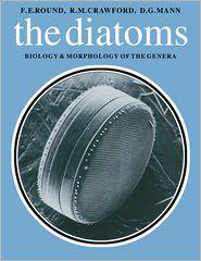 D. G. Mann, R. M. Crawford F. E. Round - Diatoms