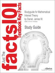 Studyguide for Mathematical Interest Theory by Daniel, James