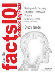 Studyguide for Sexuality Education: The...