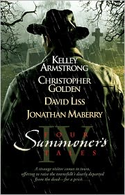 David Liss, Jonathan Maberry, Kelley Armstrong  Christopher Golden - Four Summoner's Tales