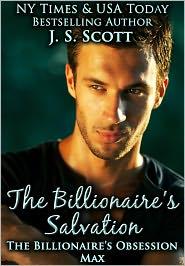 J. S. Scott - The Billionaire's Salvation: (The Billionaire's Obsession ~ Max)