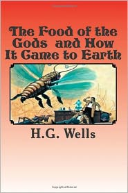 H. G. Wells - The Food of the Gods and How It Came To Earth