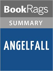 BookRags - Angelfall (Penryn & the End of Days, Book 1) by Susan Ee l Summary & Study Guide