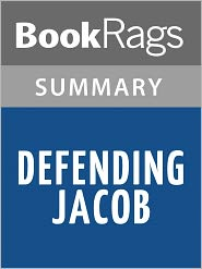 BookRags - Defending Jacob: A Novel by William Landay l Summary & Study Guide