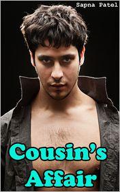 Sapna Patel - Cousin's Affair ( Gay Erotica )
