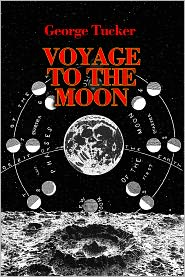 Ron Miller (Editor) George Tucker - A Voyage to the Moon (Annotated)
