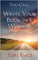You Can... Write Your Book in a Weekend