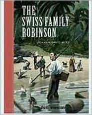 Johann David Wyss Wyss - Swiss Family Robinson