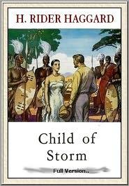 H. Rider Haggard - Child of Storm#10
