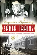 Virginia's Legendary Santa Trains