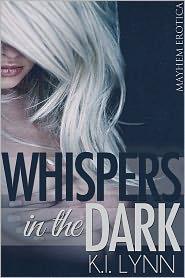 K.I. Lynn - Whispers in the Dark
