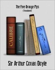 Arthur Conan Doyle - The Adventure of the Five Orange Pips (Sherlock Holmes)