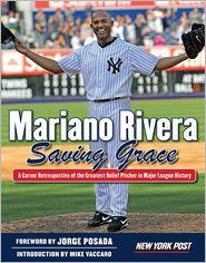 Mike Vaccaro, New York Post  Jorge Posada - Mariano Rivera