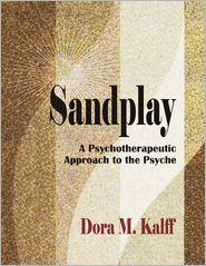PhD, Dora M. Kalff, Dr. Martin Kalff  Barbara A. Turner - Sandplay