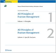 Thomas P. Ruedi  Richard E. Buckley - AO Principles of Fracture Management, Books and DVD