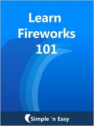 Kalpit Jain - Learn Fireworks 101