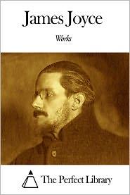 James Joyce - Works of James Joyce
