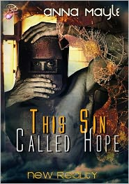 Anna Mayle - This Sin Called Hope (New Reality Series, Book Seven) by Anna Mayle