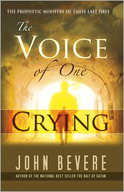John Bevere - Voice of One Crying