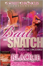 BlaQue - Bait and Snatch (G Street Chronicles Presents)