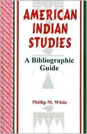 American Indian Studies : a Bibliographic Guide