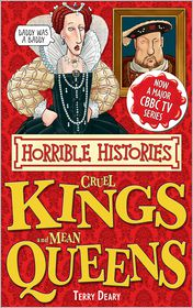 Terry Deary - Horrible Histories Special: Cruel Kings and Mean Queens