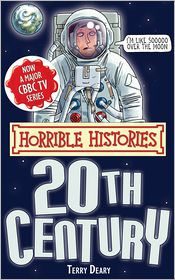 Terry Deary - Horrible Histories Special: Twentieth Century