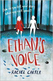 Rachel Carter - Ethan's Voice