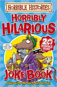 Terry Deary - Horrible Histories: Horribly Hilarious Joke Book