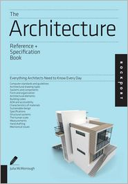 Julia McMorrough - The Architecture Reference & Specification Book: Everything Architects Need to Know Every Day
