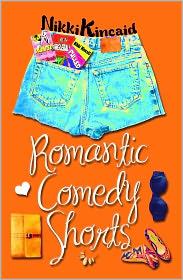 Nikki Kincaid - Romantic Comedy Shorts