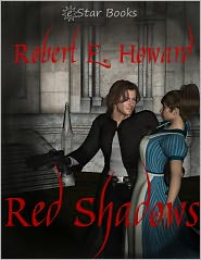 Robert E Howard - Red Shadows