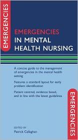 Patrick Callaghan  Helen Waldock - Emergencies in Mental Health Nursing