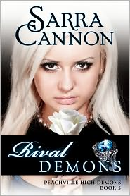 Sarra Cannon - Rival Demons (Peachville High Demons Series #5)