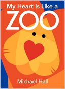 My Heart Is Like a Zoo Board Book