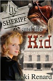 Loki Renard - The Sheriff and the Kid