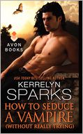 How to Seduce a Vampire (Without Really Trying) (Love at Stake Series #15)