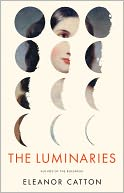 "2013 Man Booker Prize Winner: Eleanor Catton for ""The Luminaries"""