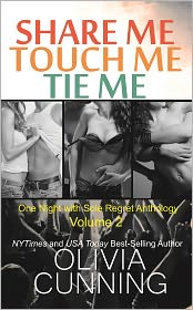 Olivia Cunning - Share Me, Touch Me, Tie Me