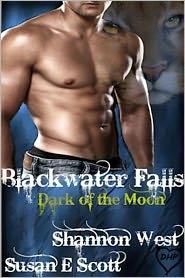 Susan E Scott Shannon West - Blackwater Falls: Dark of the Moon