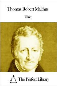 Thomas Robert Malthus - Works of Thomas Robert Malthus